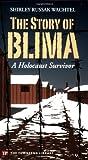 The Story of Blima: A Holocaust Survivor