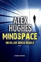 Mindspace. Un killer senza regole (Mindspace Investigations, #1)