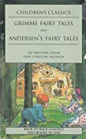 Grimms' Fairy Tales and Andersen's Fairy Tales