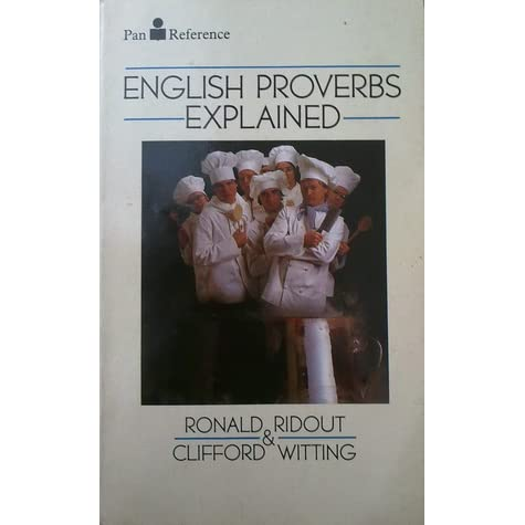 English Proverbs Explained by Ronald Ridout