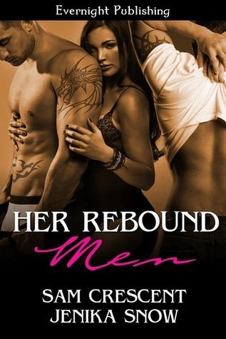 Her Rebound Men