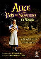 Alice no País das Maravilhas e a Filosofia
