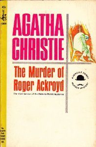 Murder of Roger Ackroyd, The by Agatha Christie
