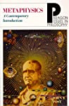 Metaphysics: A Contemporary Introduction (Paragon Issues in Philosophy)
