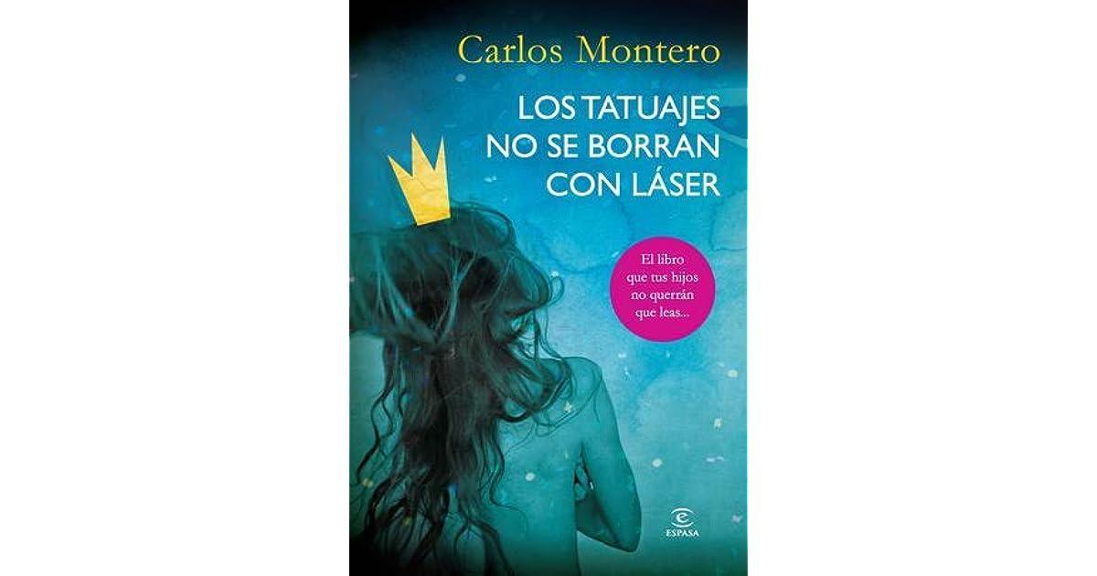 Los Tatuajes No Se Borran Con Láser By Carlos Montero