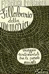 Sillabario della memoria: Viaggio sentimentale tra le parole amate