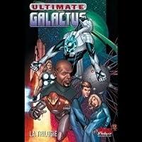Ultimate Galactus: la trilogie