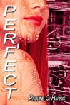 Perfect (Mechanical Trilogy, #2)