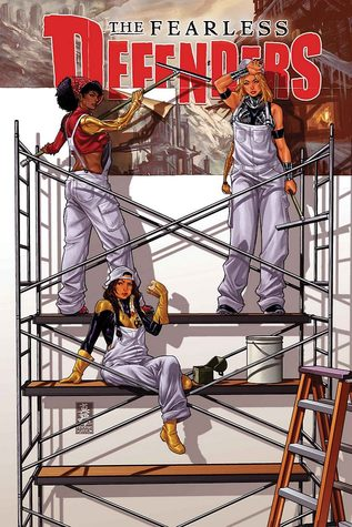 The Fearless Defenders, Vol. 2 by Cullen Bunn