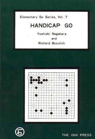 Handicap Go (Elementary Go Series, #7)