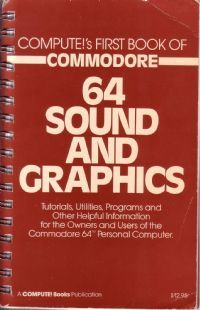 Compute's First Book of Commodore 64 Sound and Graphics