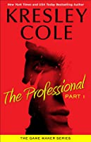 The Professional: Part 1 (The Game Maker, #1.1)