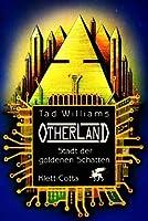 Stadt der goldenen Schatten (Otherland, #1)