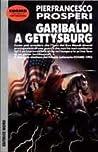 Garibaldi a Gettysburg