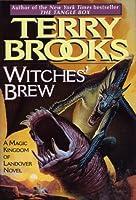 Witches' Brew (Magic Kingdom of Landover, #5)