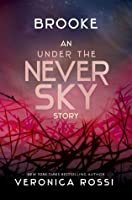 Brooke (Under the Never Sky, #2.5)