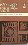 Messages: Poems from Ghana