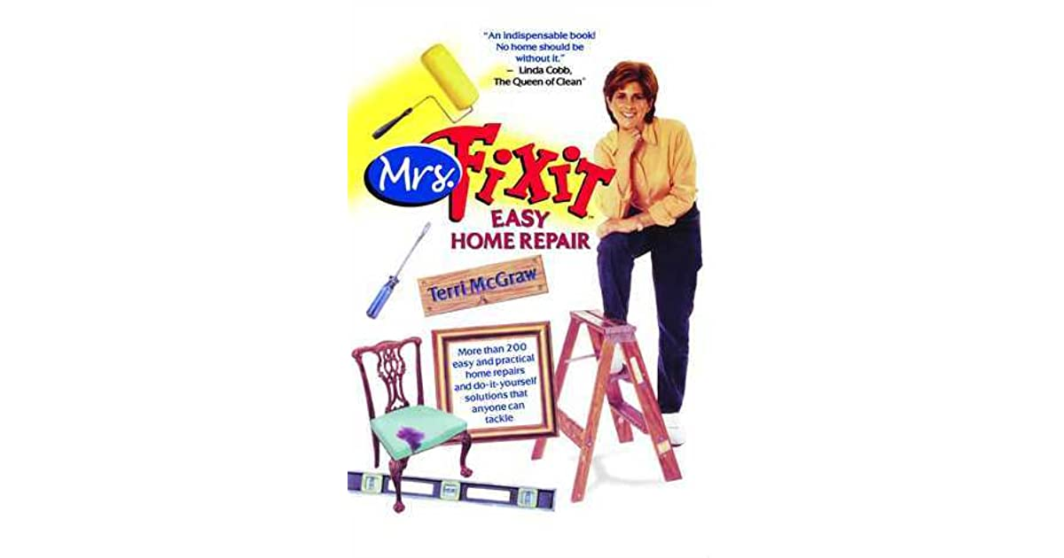 Mrs fixit easy home repair by terri mcgraw solutioingenieria Image collections