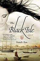 The Black Isle. Sandi Tan