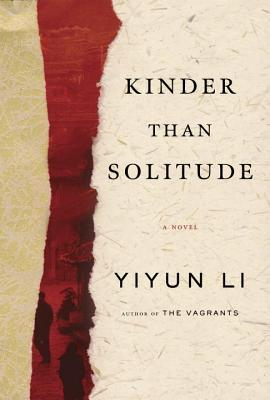 Image result for kinder than solitude by yiyun li