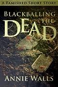 Blackballing the Dead