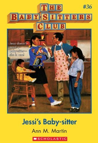 Jessi's Baby-sitter (The Baby-Sitters Club, #36) by Ann M