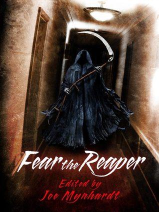 Fear the Reaper by Joe Mynhardt