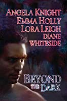 Beyond the Dark (Tale of the Demon World #5; Breeds, #10.5)
