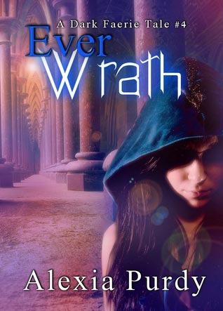 Ever Wrath by Alexia Purdy