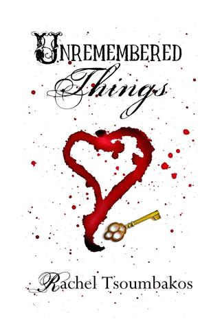 Unremembered Things (Book #1 in the Wood Nymph Chronicles)