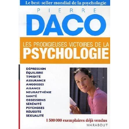 Les Prodigieuses Victoires De La Psychologie By Pierre Daco