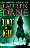 Blade to the Keep (Goddess With A Blade, #2)
