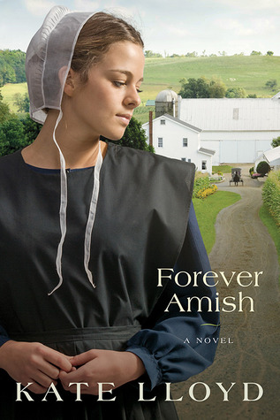 Forever Amish by Kate Lloyd