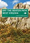 West Virginia Off the Beaten Path®, 8th: A Guide to Unique Places