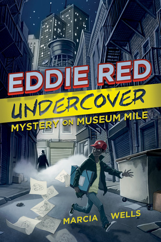 Mystery on Museum Mile (Eddie Red Undercover #1)