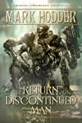 The Return of the Discontinued Man