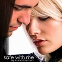 Safe With Me: complete (Safe With Me #1-8)