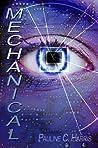 Mechanical (Mechanical Trilogy, #1)