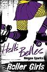 Hell's Belles (Roller Girls #2)