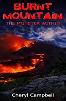 The Monster Within (Burnt Mountain, #1)