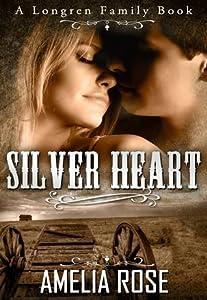 Silver Heart (Longren Family, #1)