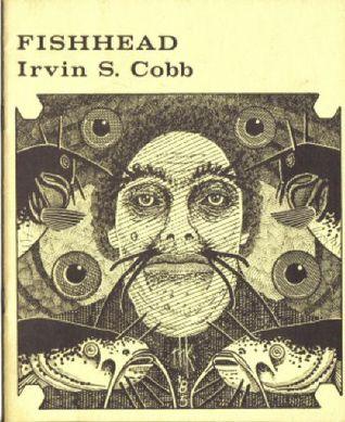Fishhead by Irvin S. Cobb