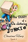 The Diary of a De-cluttering Junkie:  Episode 4