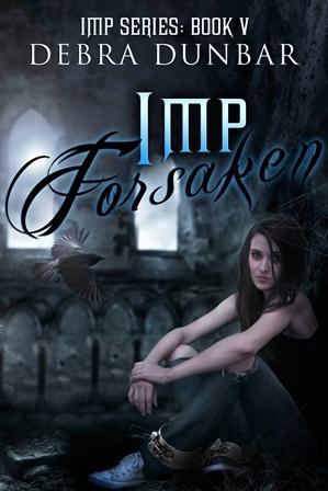 Imp Forsaken by Debra Dunbar