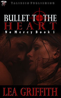 Bullet to the Heart (No Mercy, #1)
