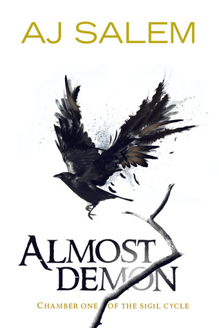 Almost Demon (Chamber One of the Sigil Cycle)