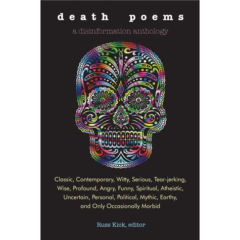 Death Poems: Classic, Contemporary, Witty, Serious, TearJerking