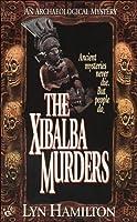 The Xibalba Murders (Lara McClintoch Archeological Mystery, #1)