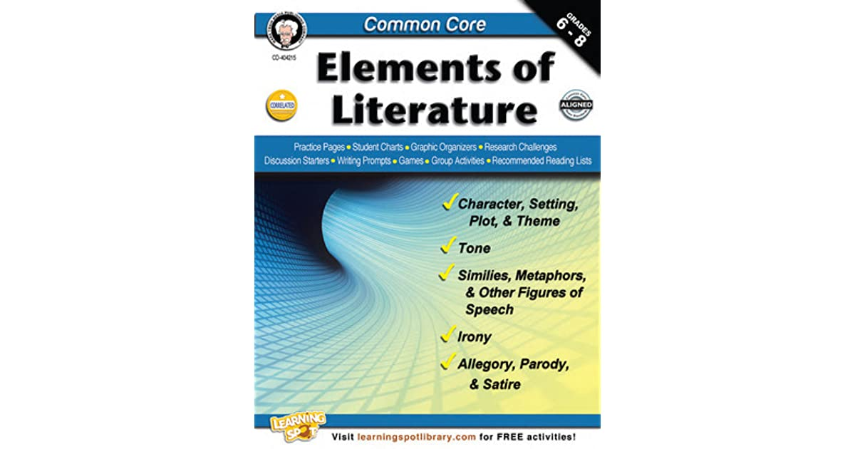 Common Core Elements Of Literature Grades 6 8 By Linda Armstrong