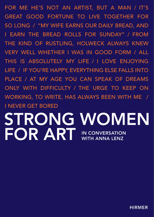 Strong Women for Art: In Conversation with Anna Lenz